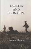 Laurels and Donkeys – Andrew Motion