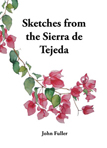 Sketches from the Sierra de Tejeda – John Fuller