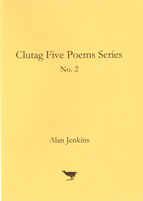 No. 2 Five Poems by Alan Jenkins