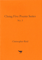 No. 3 Five Poems by Christopher Reid