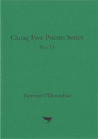 No. 13 Five Poems by Bernard O'Donoghue